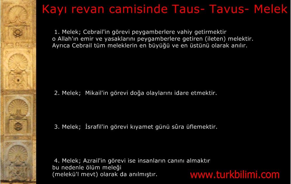 Kayı revan camisinde Taus- Tavus- Melek-