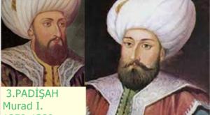 3.PADİŞAH-Murad-I.-1359-1389-300x225