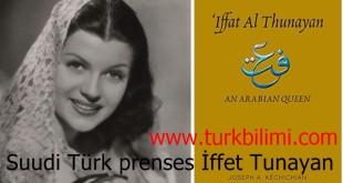 Suudi Türk prenses İffet Tunayan