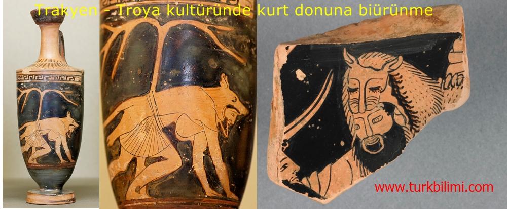 Trakyen - Troya kultüründe kurt donuna biürünme