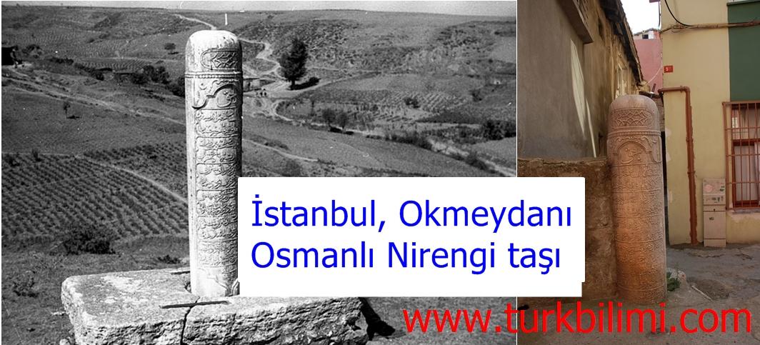 İstanbul, Okmeydanı Osmanlı Nirengi taşı