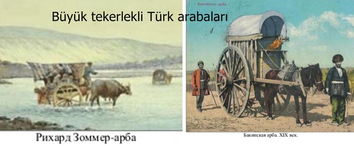 Büyük tekerlekli Türk arabalarının kullanılması.