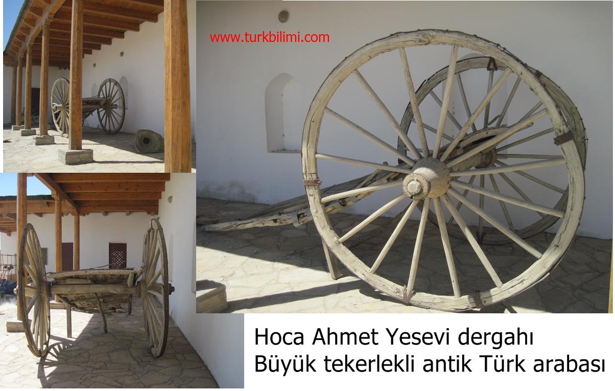 Hoca Ahmet Yesevi dergahı Büyük tekerlekli antik Türk arabası.