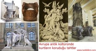 Avrupa antik kültüründe kurtların koruduğu tahtlar