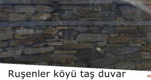 Yunanistan, Ruşenler köyünde taş yapı kültürü; taş duvarlar ve taş çatı kaplamaları…