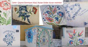 Köyünün duvarlarını çiçek bahçesine çeviren, gönül ressamı Nuran Erden
